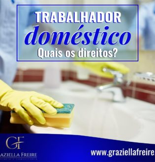 Trabalhador doméstico: quais os direitos?
