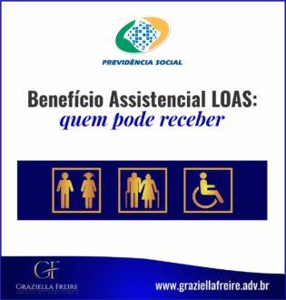 Benefício Assistencial LOAS: quem pode receber?