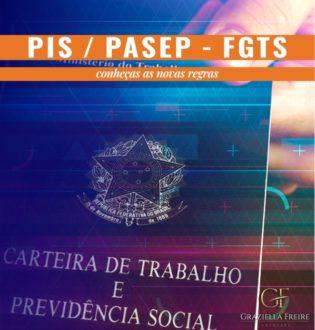 PIS / PASEP e FGTS: entenda as novas regras