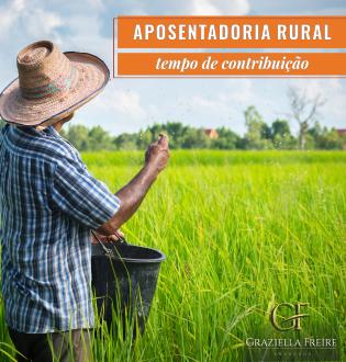 Aposentadoria rural e tempo de contribuição
