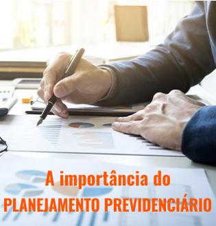 Planejamento previdenciário: como obter um benefício mais vantajoso