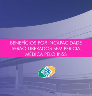 INSS libera benefício por incapacidade sem perícia médica